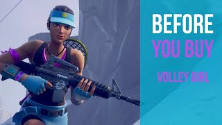 Before You Buy | Volley Girl | Fortnite Skin Review
