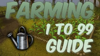 1-99 Farming Guide UPDATED Runescape 2014 - Fast XP and Profit Methods [P2P only]