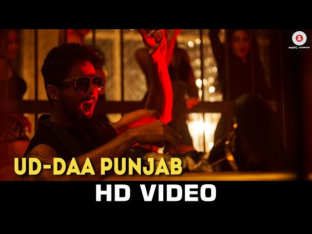 Ud-daa Punjab - Udta Punjab   Vishal Dadlani & Amit Trivedi   Shahid Kapoor