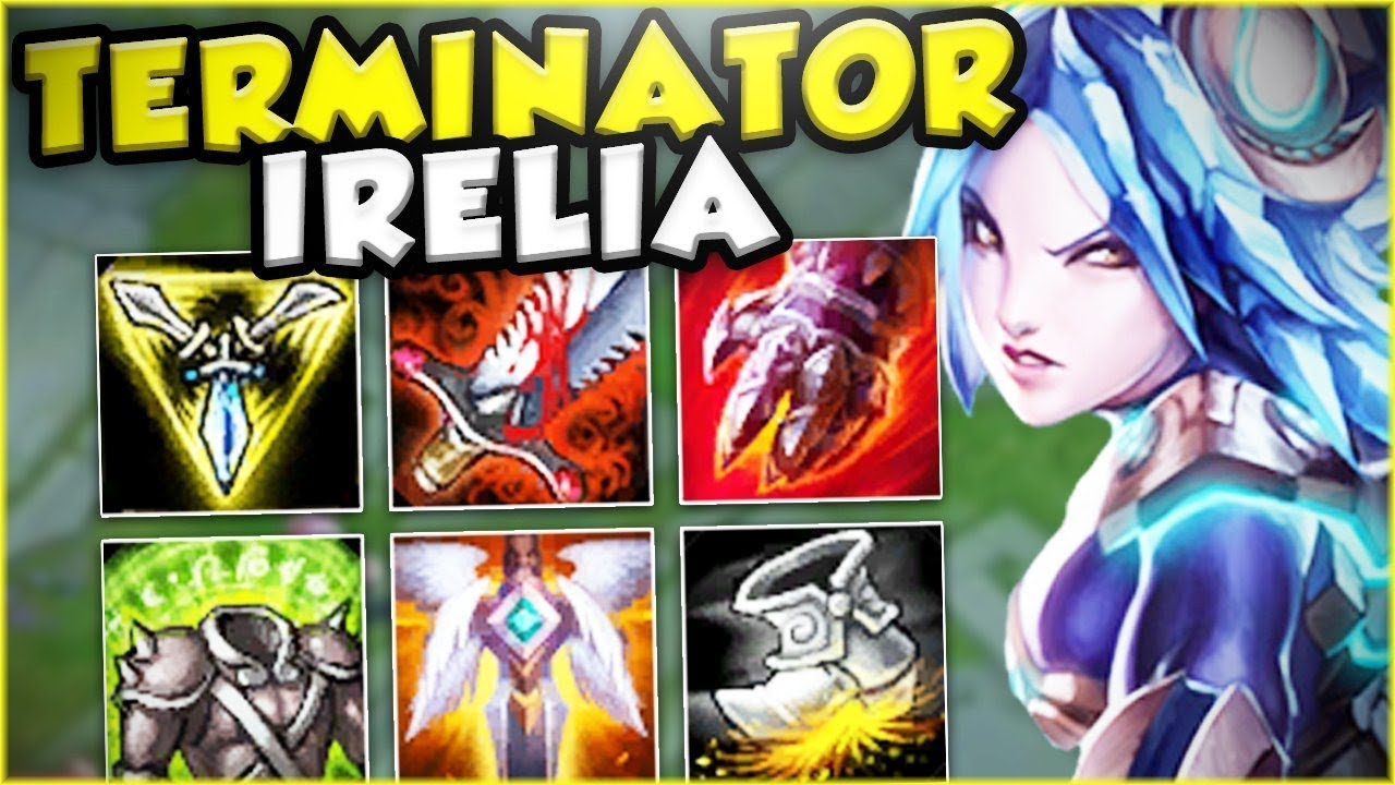 This Terminator Irelia Build Makes Her God Tier Irelia Top Gameplay