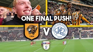 WE'RE ALMOST THERE!!! - HULL 4-0 QPR VLOG!