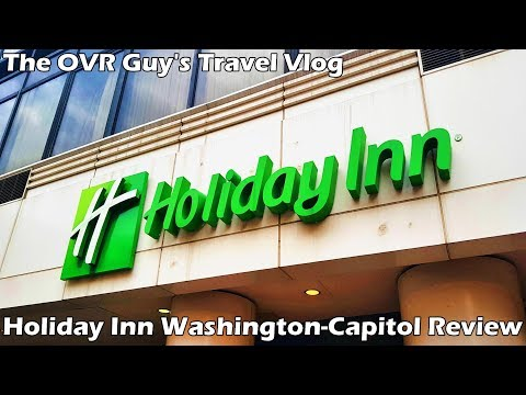 Holiday Inn Washington-Capitol Review