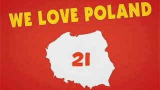 Kochamy Polskę 21 | We Love Poland 21
