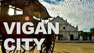 Vigan City, One of the Few Hispanic Towns Left in the Philippines