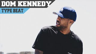 Dom Kennedy Type Beat - Be Right There (Prod. by Omito)