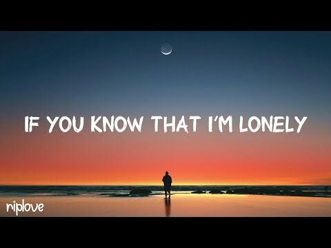 fur - if you know that I'm lonely (lyrics)