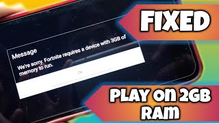 Fix Fortnite Android No More Need 3GB Ram Play On 2gb Ram Devices Without root