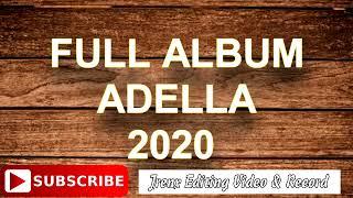 ADELLA FULL ALBUM 2020 TEPUNG KANJI - BERBEZA KAZTA - LOS DOL