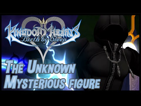 Kingdom Hearts Birth By Sleep Final Mix: The Unknown (Mysterious Figure) - 2.5 HD ReMIX