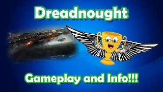 Dreadnought - Gameplay, Guide and General Info!