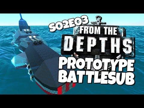 From the Depths - S02E03 - Prototype Battlesub