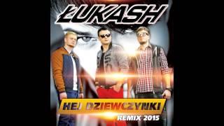 Łukash - Hej Dziewczynki! (Toca Bass Extended Remix)