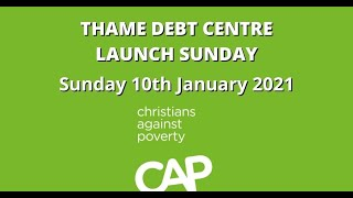 CAP Debt Centre Launch | Church at home | Sunday 10th January 2021