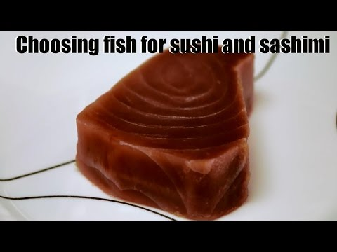 How To Choose Tuna Fish For Sushi And Sashimi
