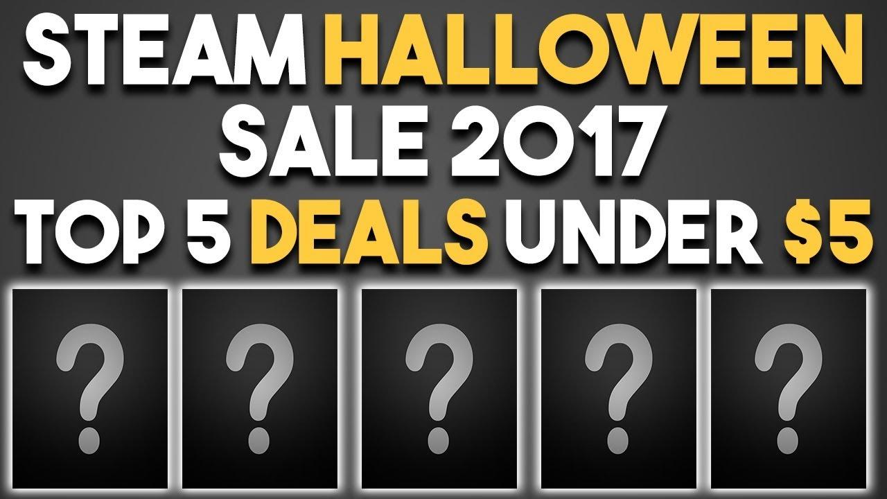 Steam Halloween Sale 2017 – Top 5 Game Deals Under $5