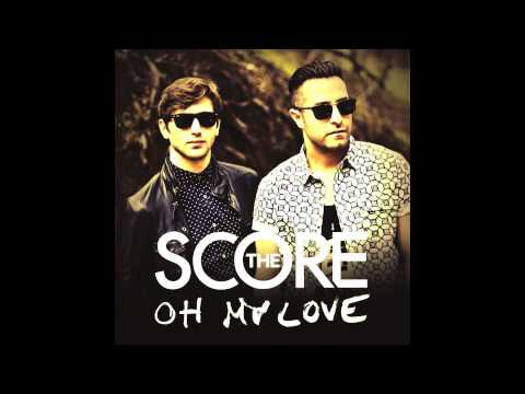 The Score - Oh My Love (Kat Krazy Remix)