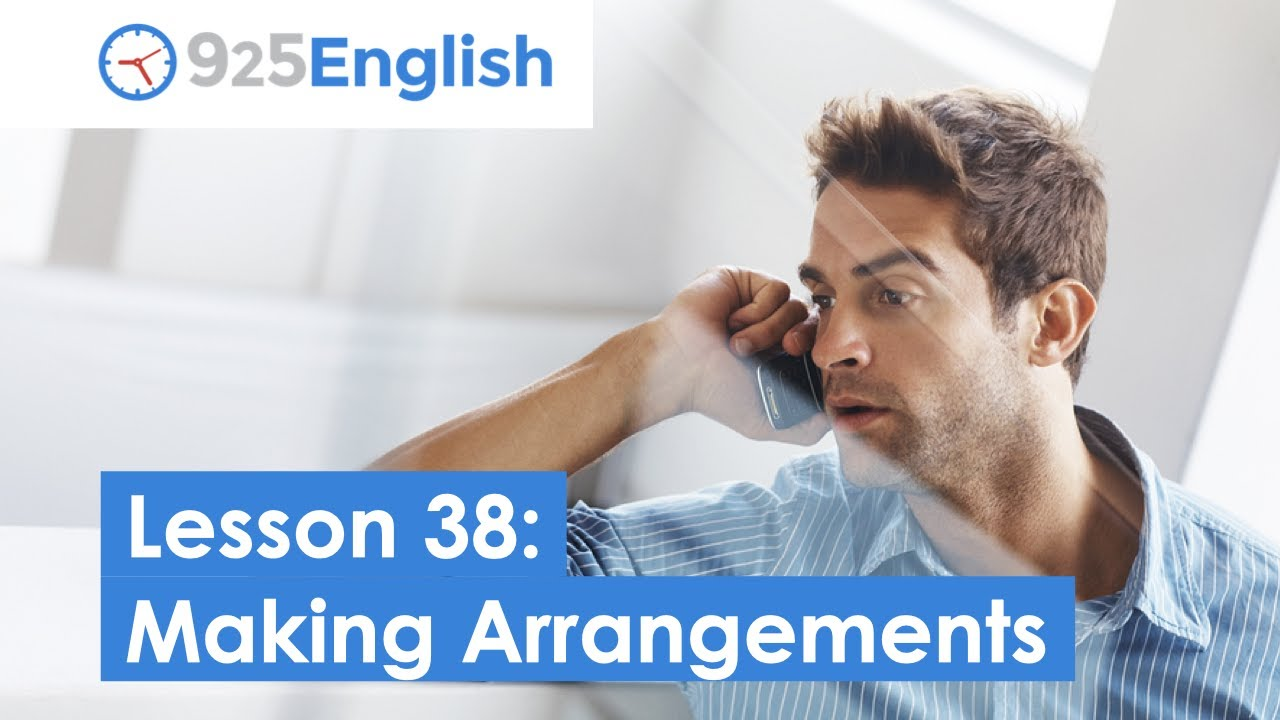 Business English - How to Make Arrangements in English   925 English Lesson 38