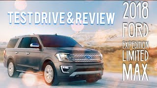 2018 Ford Expedition Limited MAX Test Drive Review