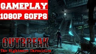 Outbreak The Nightmare Chronicles Gameplay (PC)