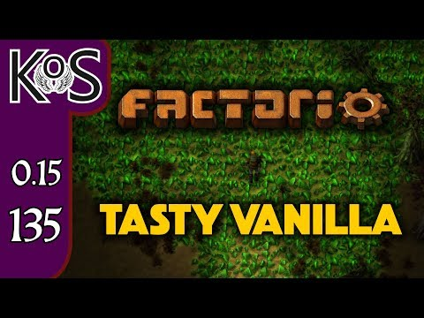 Factorio 0.15 Tasty Vanilla Ep 135: BASIS FOR BLUE CIRCUITS - Expensive Recipes, Let's Play Gameplay