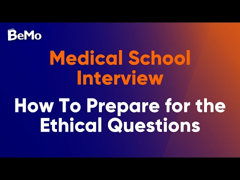 How To Ace Medical School Interview Ethical Questions | BeMo