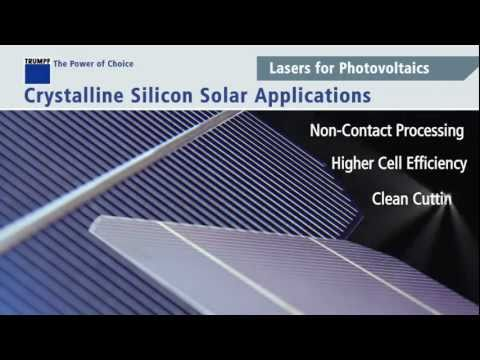 TRUMPF lasers for solar cell, semiconductor and flat panel display manufacturing
