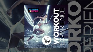 E4F - Workout Experience 150 Bpm - Fitness & Music 2018