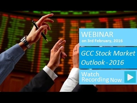 Webinar - GCC Stock Market Outlook 2016