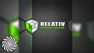 Relativ - Burning Babylon