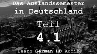 DAS AUSLANDSSEMESTER - Kapitel IV: Ankunft in Hamburg - 4.1 Die Geschichte [Deutsch-Lern-Hörbuch]