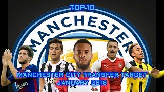Manchester City Transfer Target in Januari 2018