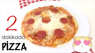 PİZZA 2 DAKİKADA - HOW TO MAKE PIZZA IN 2 MINUTES