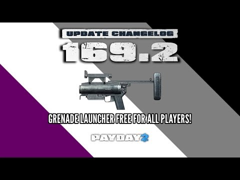 Payday 2 Update 169.2: Free Compact 40mm Grenade Launcher!