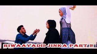 Riwaaydii Jinka Part 2 2020