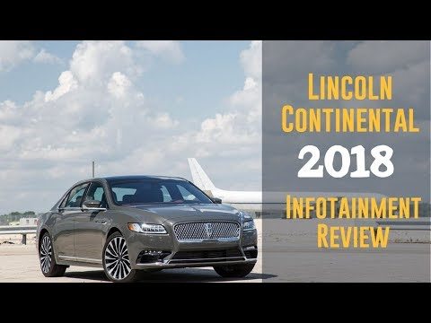 2018 Lincoln Continental Infotainment Review