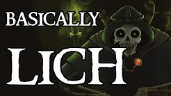 Basically Lich