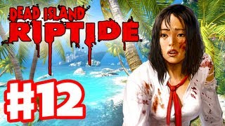 Dead Island Riptide - Gameplay Walkthrough Part 12 - Wayne Boss Fight (PC, XBox 360, PS3)