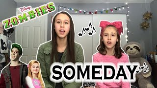Someday (from Zombies) Cover by sisters Brooklyn Noelle (age 16) and Presley Noelle (age 10)