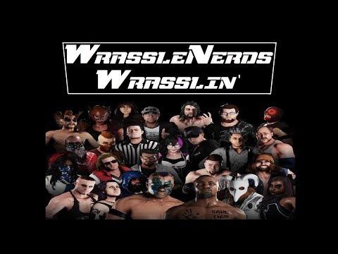 WrassleNerds Wrasslin' (Season Two) - EPISODE SIXTEEN | WWE2K18