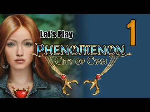 Phenomenon: City of Cyan [01] w/YourGibs - GIRL WITH THE PENDANT - OPENING - Part 1