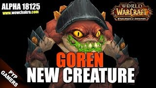 New Goren creature | Warlords of Draenor Alpha