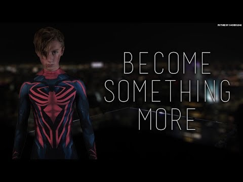 Become Something More  A SpiderMan Story   Film