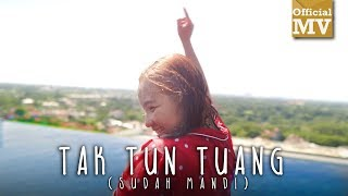 Download Video Upiak - Tak Tun Tuang (Sudah Mandi) (Official Music Video) MP3 3GP MP4