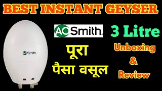 AO SMITH INSTANT EWS 3 LITRE WATER WATER HEATER UNBOXING & REVIEW | BEST INSTANT GEYSER