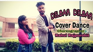 Dilbar Dilbar Song Dance Choreography || Bollywood Video Song || Disha Dance Academy