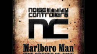 Noisecontrollers - Marlboro Man (The Pitcher Re-Amp) (High Quality)