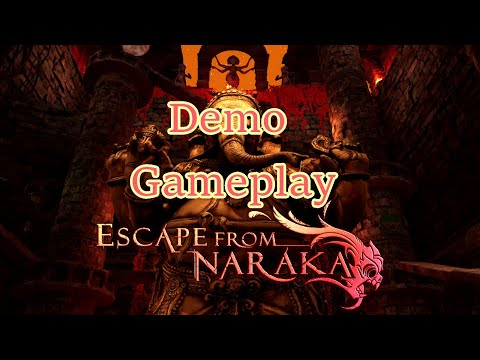 Escape From Naraka Demo Full Gameplay  