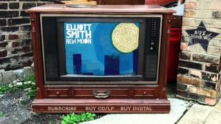 Elliott Smith - All Cleaned Out (from New Moon)