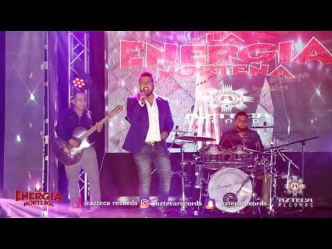 La Energía Norteña - Concierto En Vivo - Azteca Records