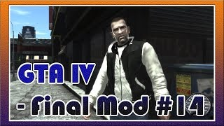 GTA 4 / Grand Theft Auto IV - Final Mod #14 - Прохождение Миссии: CRIME AND PUNISHMENT [©Let's play]